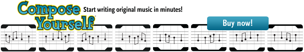 Compose Yourself - Start writing original music in minutes! Buy Now