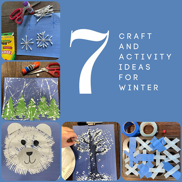7 Craft and Activities for Winter