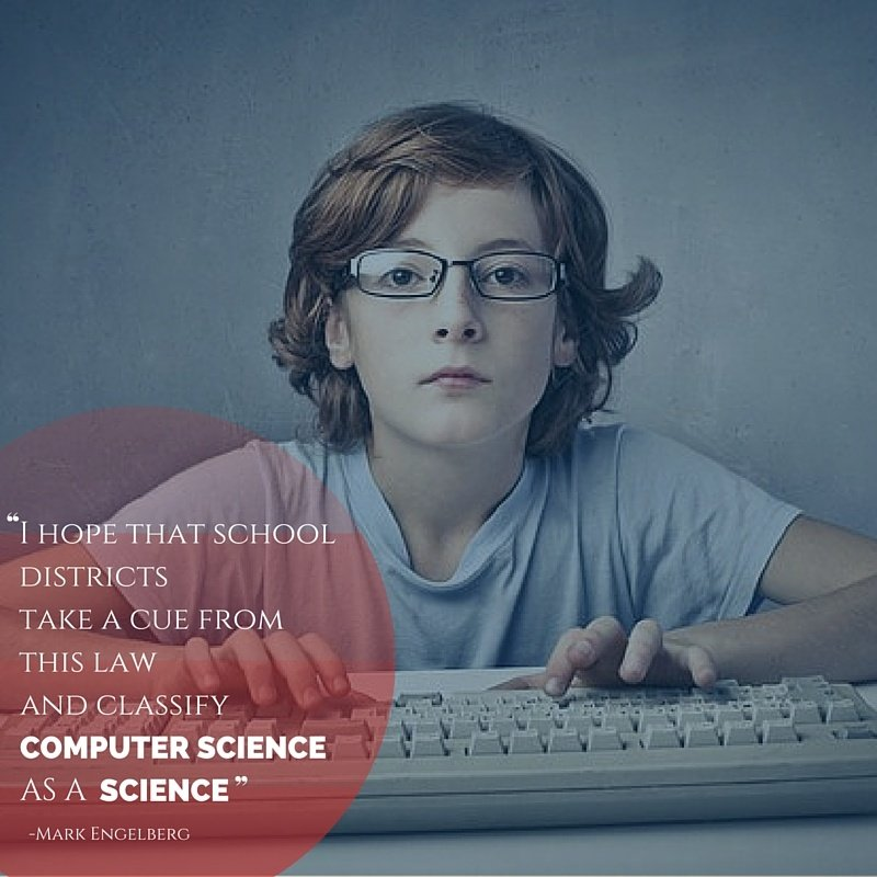 I_hope_that_school_districts_take_a_cue_from_this_law_and_classify_computer_science_as_a_science._3